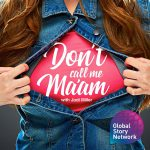 Don't Call Me Ma'am podcast with Jodi Miller