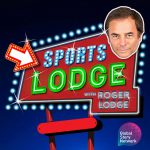 Sports Lodge podcast with Roger Lodge